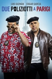 Due Poliziotti a Parigi (2015)