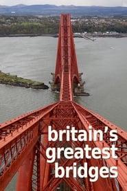 Britain's Greatest Bridges 2016