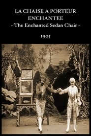 La chaise à porteur enchantée
