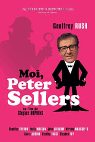 Moi, Peter Sellers sur Streamcomplet en Streaming
