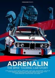 Adrenalin – die BMW Tourenwagen-Story movie