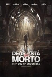 Deus Não Está Morto: Uma Luz na Escuridão – Dublado