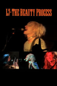 L7: The Beauty Process (1998) Zalukaj Film Online