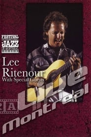 Lee Ritenour with special guests - Live in Montreal 1991
