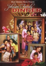 Johnson Family Dinner (2008)