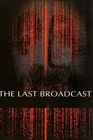 The Last Broadcast en streaming