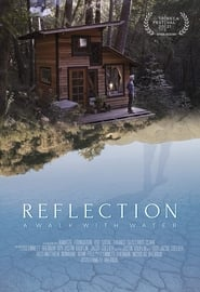 Reflection: A Walk With Water (2021)