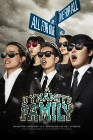 A Dynamite Family (2014)