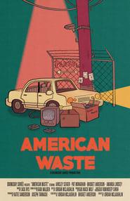 مشاهدة فيلم American Waste مترجم