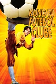 Kung Fu Futebol Clube Torrent (2001)