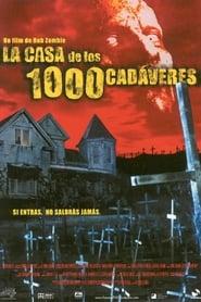La Casa de los 1000 cadáveres Película Completa HD 1080p [MEGA] [LATINO] 2003