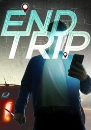 End Trip (2018)
