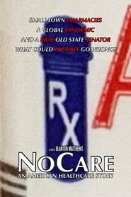 Poster NoCare: An American Healthcare Story 2021