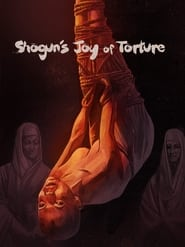 Poster Shogun's Joy of Torture 1968
