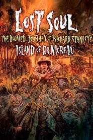 "Lost Soul: The Doomed Journey of Richard Stanley's ""Island of Dr. Moreau"" [2014]"