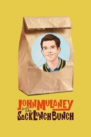 John Mulaney & The Sack Lunch Bunch [2019]