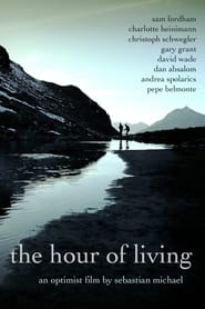 The Hour of Living (2012)