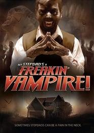 My Step-Dad's a Freakin' Vampire 2012