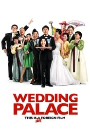 Wedding Palace (2013)