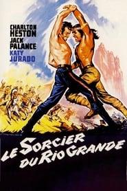 Voir Le sorcier du Rio Grande en streaming complet gratuit | film streaming, StreamizSeries.com
