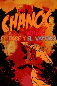 Chanoc contra el tigre y el vampiro (1972)