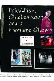 Fried Fish, Chicken Soup & a Premiere Show