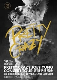 Pretty Crazy Joey Yung Concert Tour