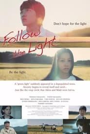 Follow the Light (2021) torrent