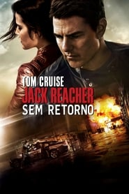 Jack Reacher – Sem Retorno Dublado HD