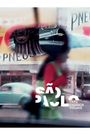 São Paulo: Three Visual Essays 2017