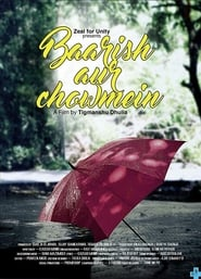 Baarish Aur Chowmein Movie watch online and download free