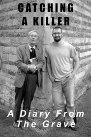 Catching A Killer: A Diary From The Grave (2020)
