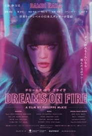 Dreams on Fire (2021)