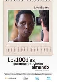 Ver Los 100 días que no conmovieron al mundo Online HD Español y Latino (2009)