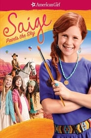 An American Girl: Saige Paints the Sky (2009)