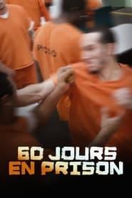 60 Jours en prison en streaming