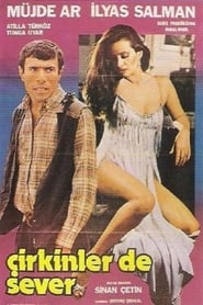 Çirkinler de Sever 1981