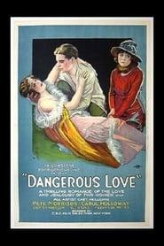 Dangerous Love 1920