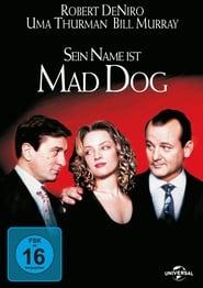 Sein Name ist Mad Dog (1993)