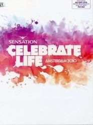 Sensation Celebrate Life Amsterdam 2010