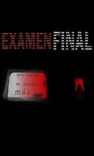 Ver Examen final Online HD Castellano, Latino y V.O.S.E (2020)