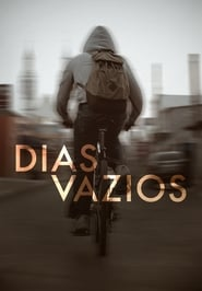 Dias Vazios – Dublado