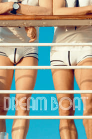 Dream Boat (2017) – Online Subtitrat In Romana