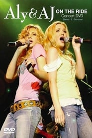 Aly & AJ: On The Ride 2006