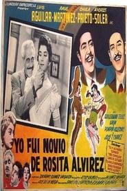 Yo fui novio de Rosita Alvírez 1955
