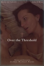 Over the Threshold (2019)
