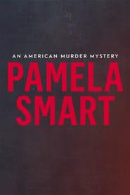 Pamela Smart: An American Murder Mystery 2018