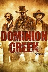 Dominion Creek - Season 2 (2017) poster