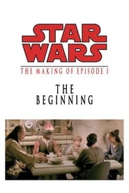 The Beginning : Making 'Episode I' (2001)