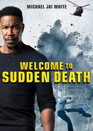Welcome to Sudden Death [2020]